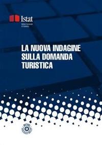 Cover La nuova indagine sulla domanda turistica