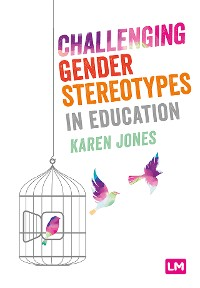 Cover Challenging Gender Stereotypes in Education