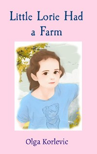 Cover Little Lorie Had a Farm