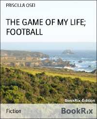 Cover THE GAME OF MY LIFE; FOOTBALL