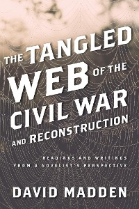 Cover The Tangled Web of the Civil War and Reconstruction