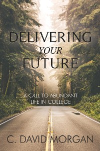 Cover Delivering Your Future