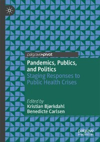 Cover Pandemics, Publics, and Politics