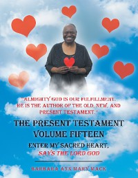 Cover The Present Testament Volume Fifteen