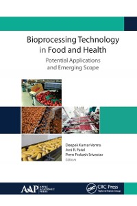 Cover Bioprocessing Technology in Food and Health: Potential Applications and Emerging Scope