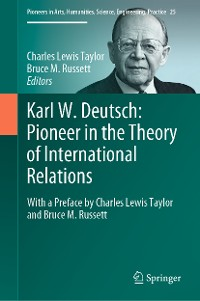 Cover Karl W. Deutsch: Pioneer in the Theory of International Relations
