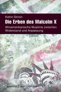 Cover Die Erben des Malcolm X