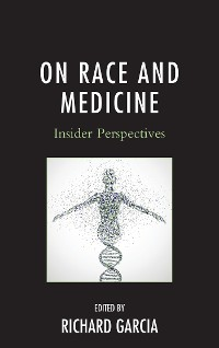 Cover On Race and Medicine