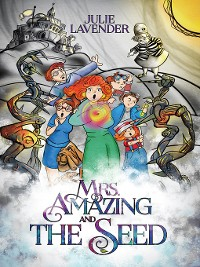 Cover Mrs. Amazing and the Seed