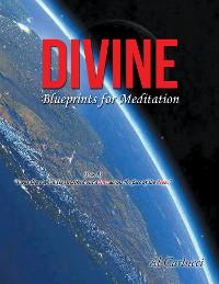Cover Divine Blueprints for Meditation
