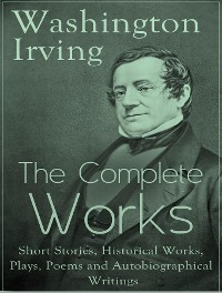 Cover The Complete Works of Washington Irving