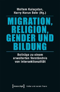 Cover Migration, Religion, Gender und Bildung