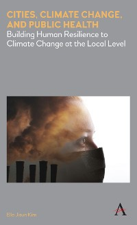 Cover Cities, Climate Change, and Public Health