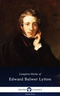 Cover Delphi Complete Works of Edward Bulwer-Lytton (Illustrated)