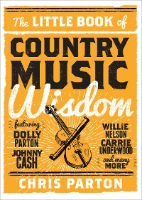 Cover The Little Book of Country Music Wisdom