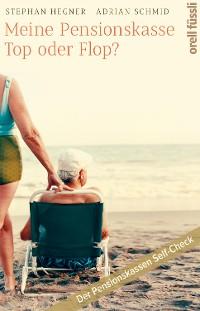 Cover Meine Pensionskasse: Top oder Flop?