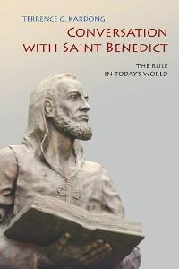 Cover Conversation With Saint Benedict