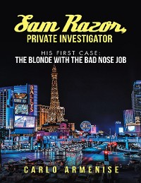Cover Sam Razor, Private Investigator: His First Case: The Blonde with the Bad Nose Job