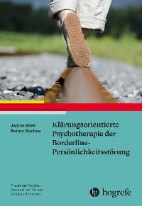 Cover Klärungsorientierte Psychotherapie der Borderline-Persönlichkeitsstörung