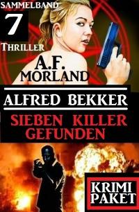 Cover Sieben Killer gefunden: Sammelband 7 Thriller: Krimi Paket
