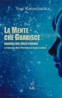 Cover La Mente che Guarisce