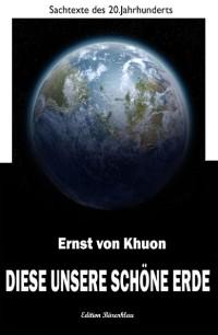Cover Diese unsere schöne Erde