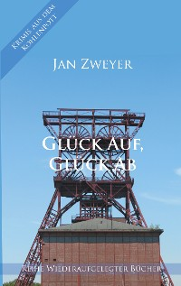 Cover Glück Auf, Glück Ab