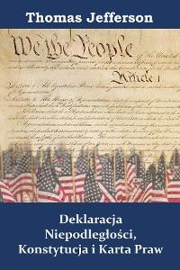 Cover Deklaracja Niepodległości, Konstytucja i Karta Praw