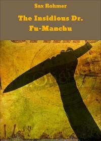 Cover The Insidious Dr. Fu-Manchu