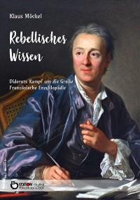 Cover Rebellisches Wissen