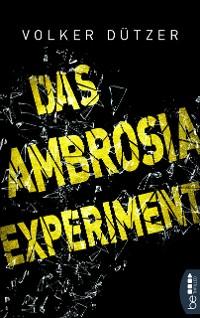 Cover Das Ambrosia-Experiment