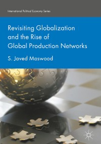 Cover Revisiting Globalization and the Rise of Global Production Networks