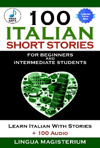 Cover 100 Italian Short Stories For Beginners And Intermediate Students