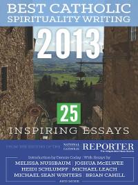 Cover Best Catholic Spirituality Writing 2013