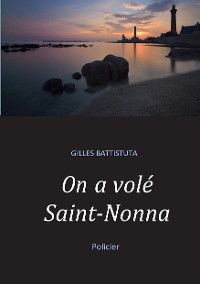 Cover On a volé Saint-Nonna