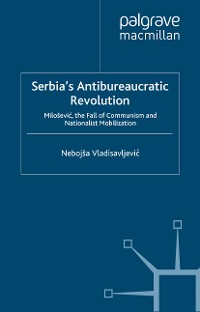 Cover Serbia's Antibureaucratic Revolution