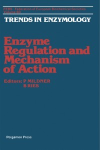 Cover Enzyme Regulation and Mechanism of Action