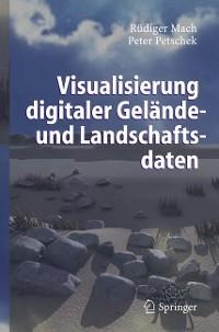 Cover Visualisierung digitaler Gelände- und Landschaftsdaten