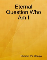 Cover Eternal Question Who Am I