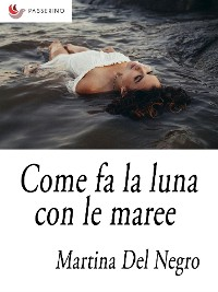 Cover Come fa la luna con le maree