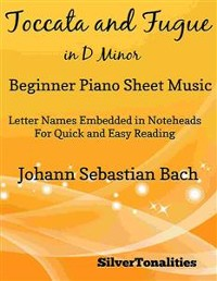 Cover Toccata and Fugue in D Minor Beginner Piano Sheet Music