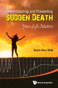 Cover Understanding And Preventing Sudden Death: Your Life Matters