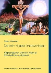 Cover Danielin kirjasta Ilmestyskirjaan