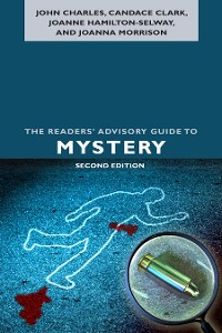 Cover The Readers' Advisory Guide to Mystery, Second Edition