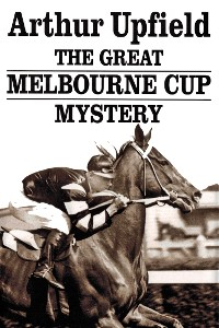 Cover The Great Melbourne Cup Mystery