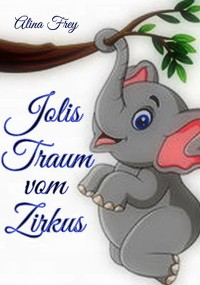 Cover Jolis Traum vom Zirkus