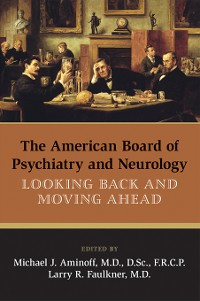 Cover The American Board of Psychiatry and Neurology