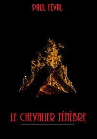 Cover Le Chevalier Ténèbre