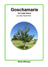 Cover Goschamarie Der letzte Abend