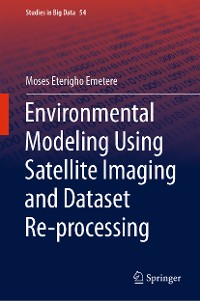 Cover Environmental Modeling Using Satellite Imaging and Dataset Re-processing
